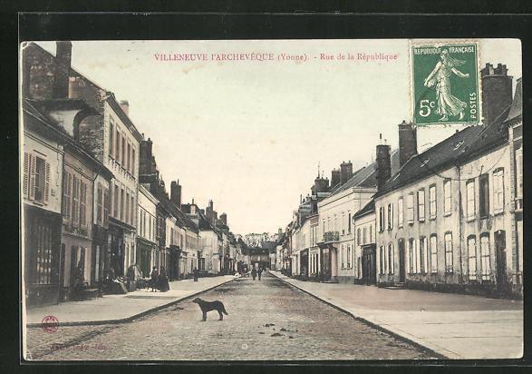 AK Villeneuve l`Archeveque, Rue de la Republique, Strassenpartie 0