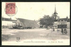 AK Villeneuve-l`Archeveque, La Place du Marche