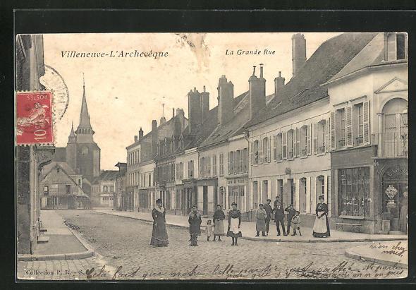 AK Villeneuve-l`Archeveque, La Grande Rue, Strassenpartie 0