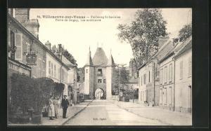 AK Villeneuve-sur-Yonne, Faubourg St-Savinien, Porte de Joigny, vue exterieure