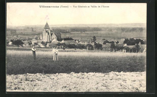 AK Villemanoche, Vue generale et Vallee de l`Yonne 0