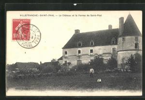 AK Villefranche-Saint-Phal, Le chateau et la Ferme de Saint-Phal