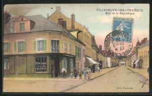AK Villeneuve-L`Archeveque, Rue de la République