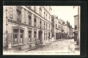 AK Chaumont, Hotel de France, Rue Toupot de Beveaux