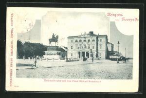AK Belgrad, Nationaltheater mit dem Fürst Michael Monument