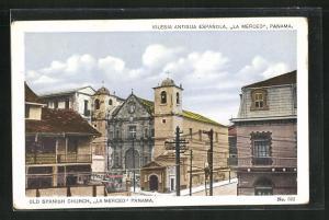 AK Panama, Iglesia Antigua Espanola La Merced