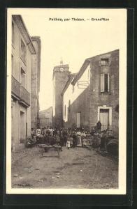 AK Pailhes, Par Thezan, Grand`Rue, Strassenpartie