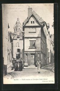 AK Blois, Vieille maison au Carrefour Saint-Michel