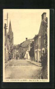 AK Langrune-sur-Mere, Rue de la Mer et l`Eglise