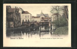 AK Malines, Le Pont du Bruel et l'Eglise Ntre Dame