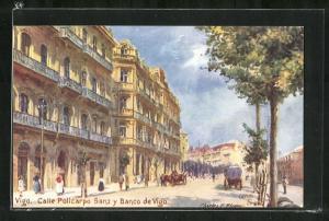 Künstler-AK Vigo, Calle Policarpo Sanz y Banco de Vigo