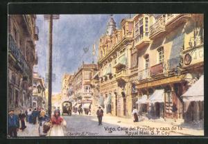 Künstler-AK Vigo, Calle del Principe y casa de la Royal mail