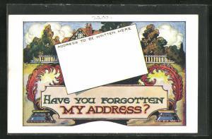 AK Schreibfaul, Haus und Tintenfass, Have you forgotten my adress?