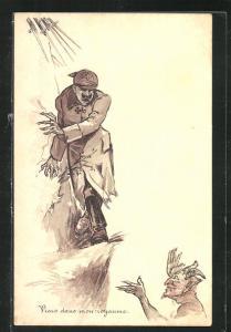 AK Viens dans mon royoume, Kaiser Wilhelm II. mit Pickelhaube der Teufel, Propaganda Entente