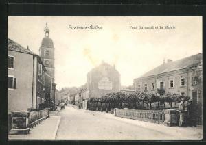 AK Port-sur-Saone, Pont du Canal et la Mairie