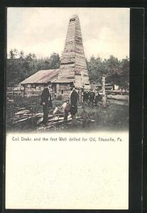 Künstler-AK Titusville, PA, Col. Drake and the first Well drilled for Oil