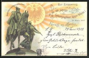 Lithographie 100 jährige Geburtstagsfeier Kaiser Wilhelm I., Kaiser Statue vom National-Denkmal
