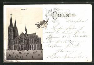 Vorläufer-AK Cöln, 1904, Der Dom