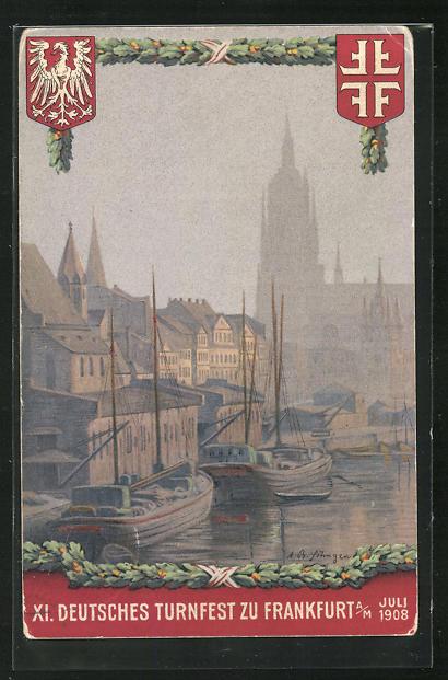 AK Frankfurt a. M., XI. Deutsches Turnfest 1908, Hafen 0