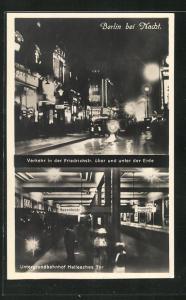 AK Berlin-Kreuzberg, Berlin bei Nacht, Verkehr in der Friedrichstr. Untergrundbahnhof Hallesches Tor