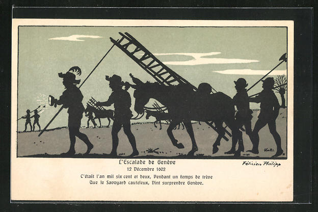 Künstler-AK sign. Felicien Philipp: L`Escalade de Geneve 1602, Que le Savoyard cauteleux... 0