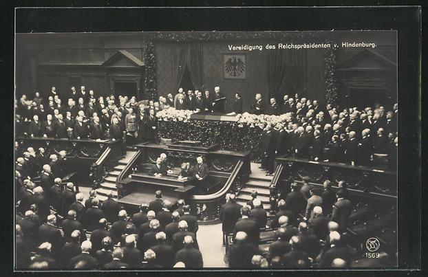 AK Vereidigung des Reichspräsidenten Paul von Hindenburg 0