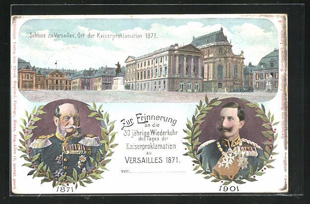 Lithographie Schloss Versailles, 30 jähirge Wiederkehr der Kaiserproklamation 1871, Kaiser Wilhelm I. & II., Ganzsache 0