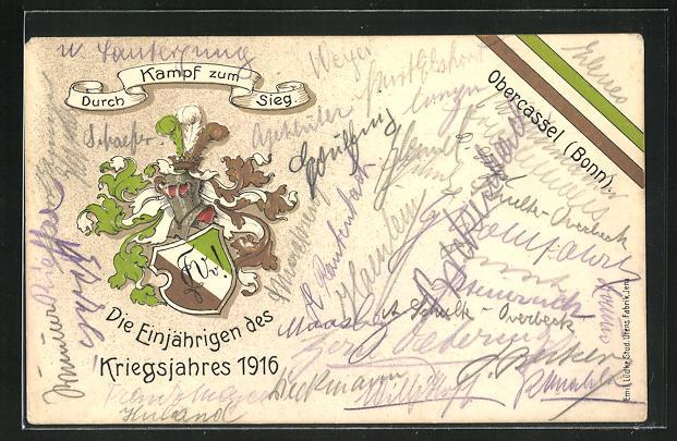 Lithographie Obercassel, Durch Kampf zum Sieg, Die Einjährigen des Kriegsjahres 1916, Studentenwappen 0