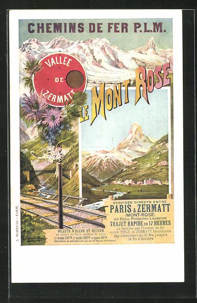 AK Chemins de fer P.L.M., Vallee de Zermatt, Le Mont Rose 0