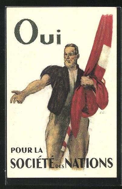 AK Ja zum Völkerbund, Mann mit Schweizer Nationalflagge, Volkasbatimmung 1920, Beitritt zum Völkerbund 0