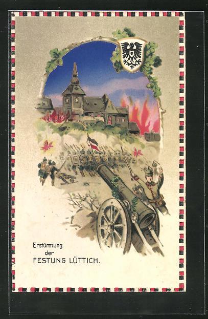 AK Propaganda 1. Weltkrieg, Erstürmung der Festung Lüttich, Halt gegen das Licht 0