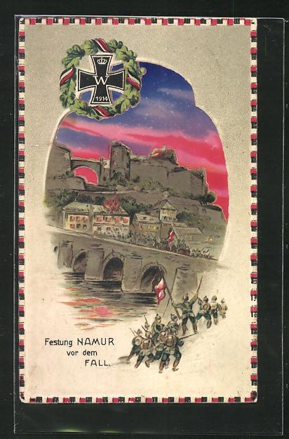 AK Propaganda 1. Weltkrieg, Festung Namur vor dem Fall, Halt gegen das Licht 0