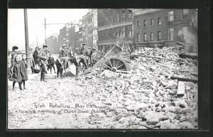 AK Dublin, Irish Rebellion May 1916, The wreck the made of Church Street, Osteraufstand