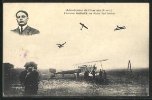 AK Chartres, Aerodrome, l`Aviateur Garaix sur Biplan Paul Schmitt, Flugzeug und Pilot