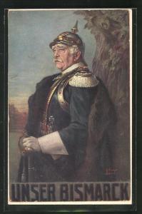 Künstler-AK Unser Bismarck in Uniform und Pickelhaube
