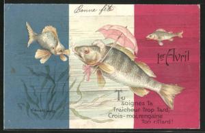 Präge-AK Fisch mit Haube und Schirm vor französischer Nationalflagge, Gruss zum 1. April