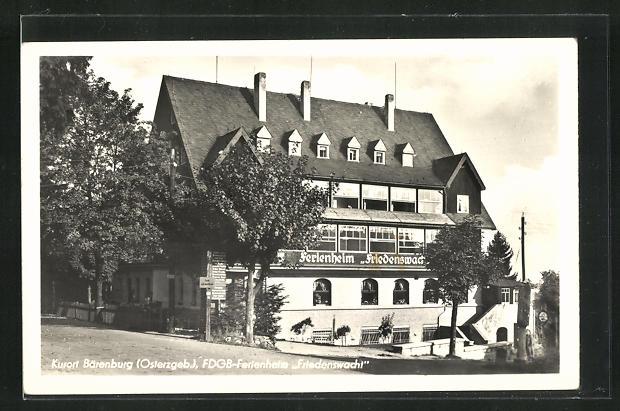 AK Bärenburg / Osterzgeb., FDGB-Ferienheim Friedenswacht 0