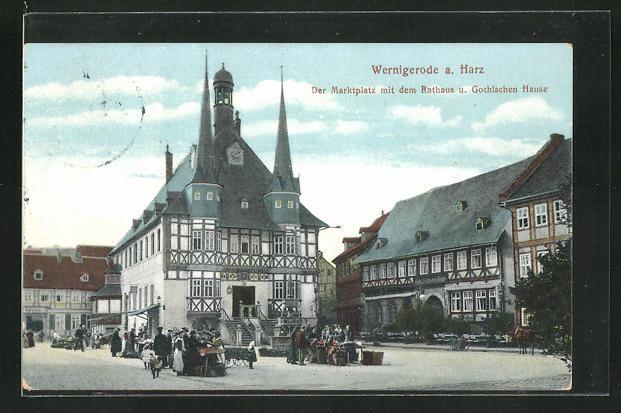 AK Wernigerode a. Harz, Der Marktplatz mit dem Rathaus u. Gothischen Hause 0