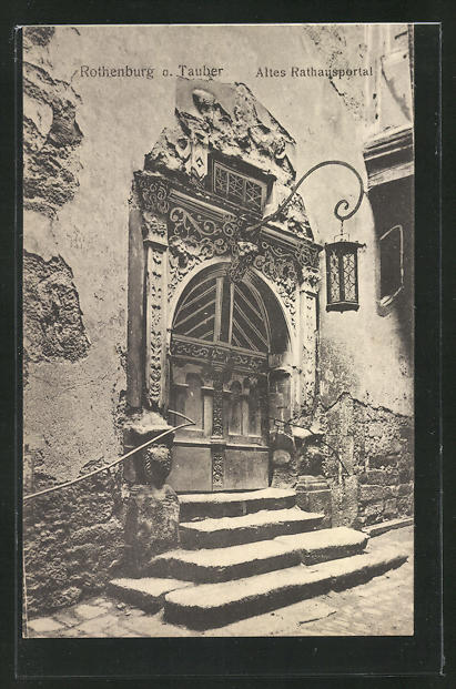 AK Rothenburg / Tauber, altes Rathausportal 0