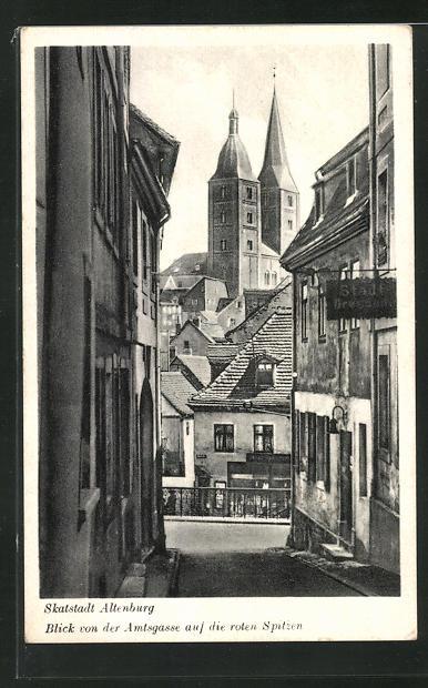 AK Altenburg, Blick von der Amtsgasse auf die roten Spitzen 0