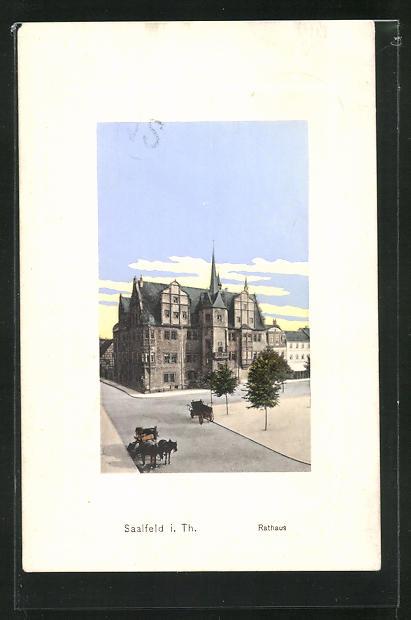 AK Saalfeld i. Th., Blick zum Rathaus 0