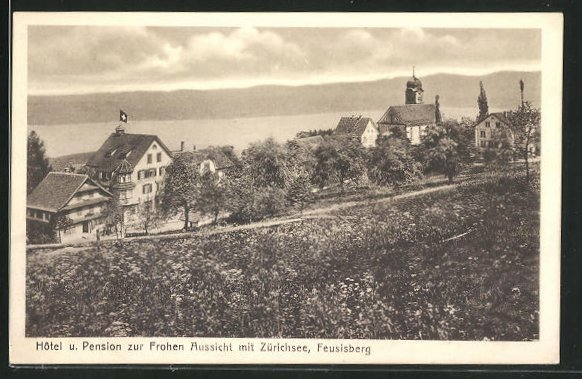 AK Feusisberg, Hotel u. Pension zur Frohen Aussicht mit Zürichsee 0