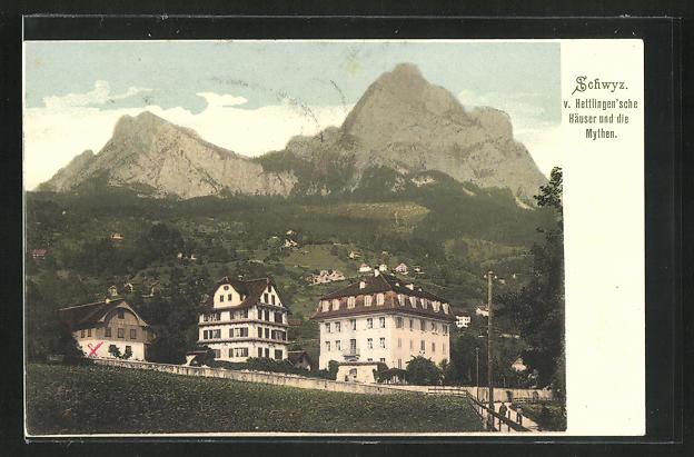 AK Schwyz, Die v. Hettlingen`schen Häuser und die Mythen 0