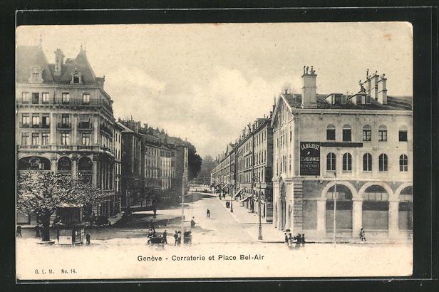 AK Geneve, Corraterie et Place Bel-Air 0