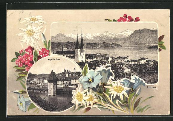 Passepartout-AK Luzern, Teilansicht, Kapellbrücke und Alpenblumen 0