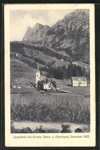 AK Innerthal, Motiv mit Kirche, Schul- u. Pfarrhaus, Sommer 1922 0