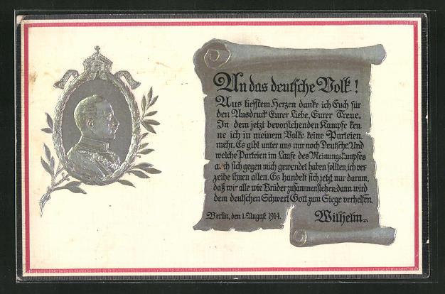 Präge-AK Kaiser Wilhelm II., Schriftrolle An das deutsche Volk! 0