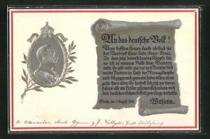 Präge-AK Kaiser Wilhelm II., Schriftrolle An das deutsche Volk!