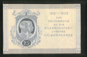 Präge-AK Kaiser Wilhelm II. mit Gattin, Zur Erinnerung an die Silberhochzeit des Kaiserpaares 1906