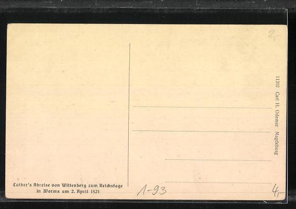 AK Wittenberg, Luther`s Abreise zum Reichstage in Worms 1521 1